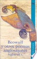 Beowulf y otros poemas anglosajones. Siglos VII-X / Beowulf and other Anglo-Saxon poetry. Centuries VII-X