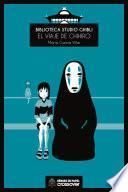 Biblioteca Studio Ghibli: El viaje de Chihiro