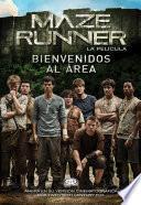Bienvenidos al área - Maze Runner, la película