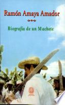 Biografía de un machete