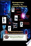 Biomagnetismo Cuántico Vs Lesiones Deportivas