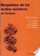 Bioquímica de los ácidos nucleicos de Davidson