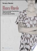 Blanca Olmedo. Una nueva autonomía de pensamiento y estética en la novela Blanca Olmedo de Lucila Gamero de Medina
