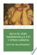 Bola de sebo, Mademoiselle Fifi y otros cuentos