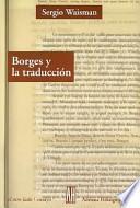 Borges Y La Traduccion / Borges And Translation