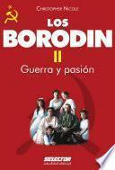 Borodin II. Guerra y pasión