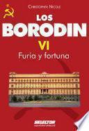 Borodin VI. Furia y fortuna