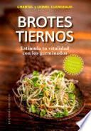 Brotes tiernos / Tender Sprouts