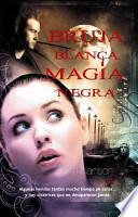 Bruja blanca, magia negra