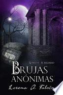 Brujas anónimas - Libro IV: El regreso