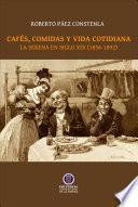 Cafés, comidas y vida cotidiana