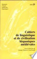 Cahiers de linguistique et de civilisation hispaniques médiévales