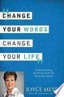 Cambia Tus Palabras, Cambia Tu Vida
