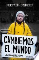 Cambiemos el mundo (Greta Thunberg)