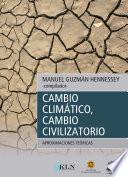 Cambio climático, cambio civilizatorio: aproximaciones teóricas