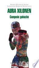 Campeón gabacho (Premio Mauricio Achar / Literatura Random House 2015)
