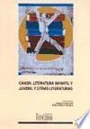 Canon, literatura infantil y juvenil y otras literaturas