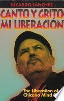 Canto Y Grito Mi Liberación (y Lloro Mis Desmadrazgos-- )