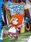 Caperucita roja/ Little Red Riding Hood