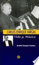Carlos Enrique Vargas
