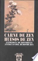 Carne de Zen, huesos de Zen