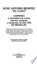 Carnero, y miscelánea de varias noticias, antiguas, y modernas, de esta villa de Medellín