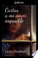 Cartas a mi amor imposible