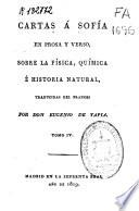 Cartas a Sofía en prosa y verso, sobre la física, química é historia natural: (268 p., [1] h. de grab.)