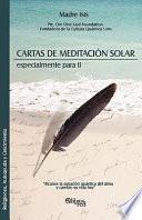 Cartas de Meditacion Solar Especialmente Para Ti