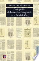 Cartografías de la conciencia española en la Edad de Oro