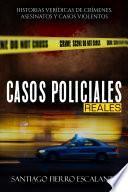 Casos Policiales Reales