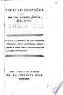 Catalogo alphabetico de las comedias, tragedias, autos, garzuelas, entremeses y otras obras correspondientes al Theatro hespañol