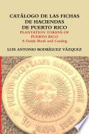 Catálogo de las fichas de haciendas de Puerto Rico