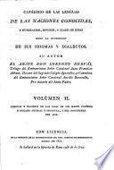 Catálogo de las lenguas de las naciones conocidas, y numeracion, division, y clases de estas segun la diversidad de sus idiomas y dialectos