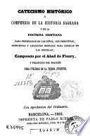 Catecismo histórico, o, Compendio de la historia sagrada y de la doctrina cristiana para instrucción de los niños