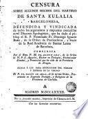 Censura sobre algunos hechos del martirio de Santa Eulalia Barcelonesa