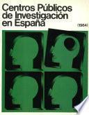 Centros públicos de investigación en España (1984)