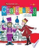Chaikovsky y el cascanueces / Tchaikovsky and the Nutcracker