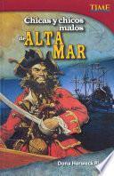 Chicas y chicos malos de alta mar (Bad Guys and Gals of the High Seas) (Spanish Version)