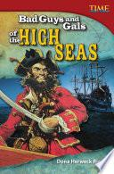 Chicas y chicos malos de alta mar (Bad Guys and Gals on the High Seas) 6-Pack