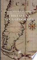 Chile O Una Loca Geografia