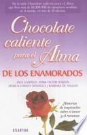 Chocolate Caliente Para El Alma de Los Enamorados
