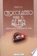Chocolatito para el alma