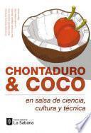 Chontaduro & coco en salsa de ciencia, cultura y técnica