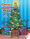 Chris Christmas Tree: En EspaÑOl
