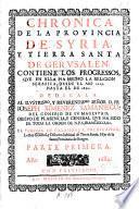 Chronica de la Provincia de Syria y Tierra Santa de Gerusalem. Contiene los progressos que en ella ha hecho la religion Serafica, desde 1219 hasta 1632