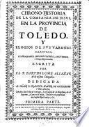 Chrono-Historia de la Compañia de Jesus en la Provincia de Toledo ...