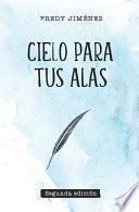 Cielo para tus alas