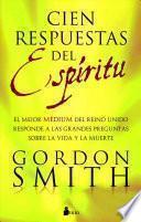 Cien respuestas del Espiritu / One Hundred Answers of the Spirit