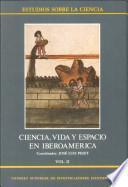 Ciencia, vida y espacio en Iberoamérica